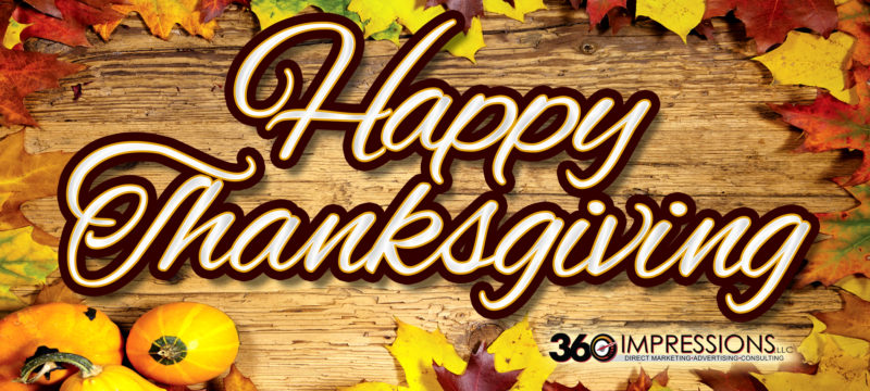 360 Impressions wishes you a Happy Thanksgiving!